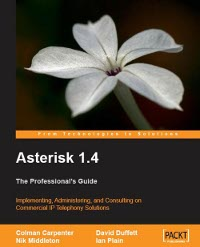 The Professional&#039;s Guide to Asterisk 1.4