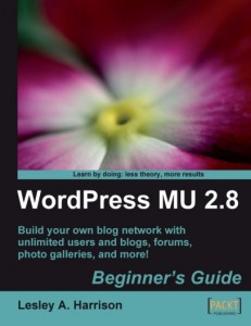 WordPress MU 2.8 Beginner&#039;s Guide